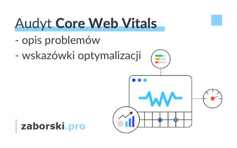 Audyt Core Web Vitals